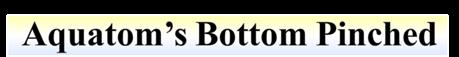 Aquatom's Bottom Pinched